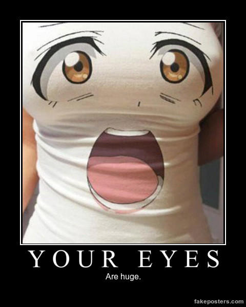 7cf image 787770] my eyes are up here know your meme,Eyes Meme