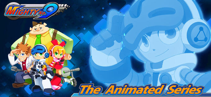 Mighty No. 9 - The animated series