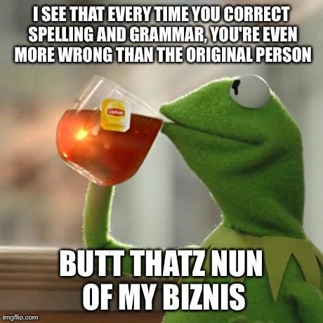 Kermit on: Spelling Errors