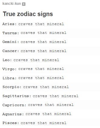 b0d true zodiac signs i crave that mineral know your meme,Zodiac Signs Memes