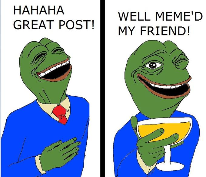 Pepe the Frog: Well Meme'd My Friend!