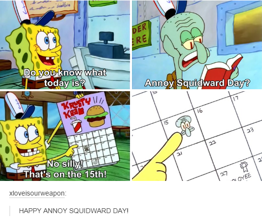 Spongebob Annoying Squidward