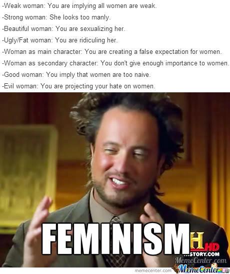 e3d feminism and fiction feminism know your meme