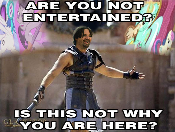 7c1 are you not entertained? my little pony friendship is magic