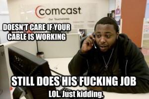 635 comcast customer service still does the job know your meme,Comcast Memes