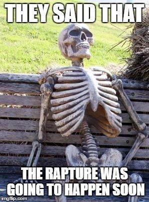 aef waiting for the rapture may 21, 2011 rapture know your meme,Rapture Meme