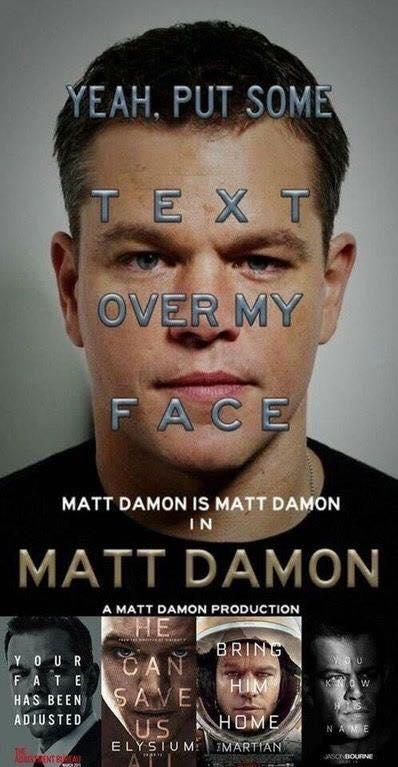 57b matt damon is matt damon in matt damon honest movie posters