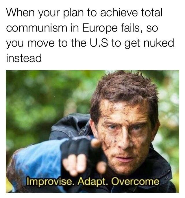 214 improvise adapt overcome know your meme