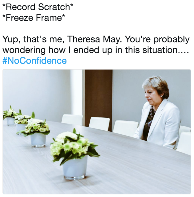 Lonely Theresa May meme of record scratch, yup thats me