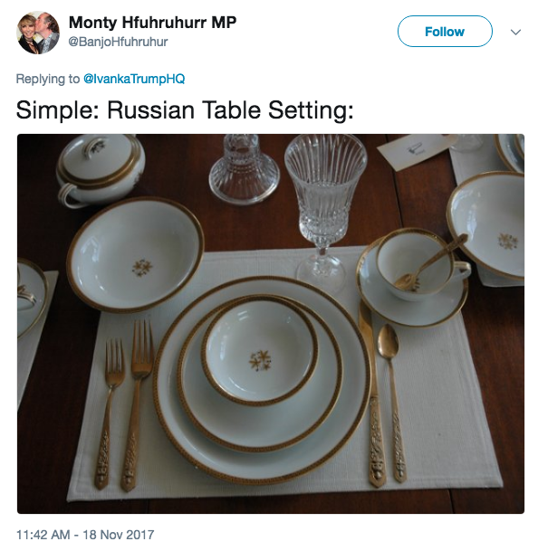 Monty Hfuhruhurr MP @BanjoHfuhruhur Followv Replying to @lvanka TrumpHQ Simple Russian Table Setting  sc 1 st  Know Your Meme : traditional russian tableware - pezcame.com