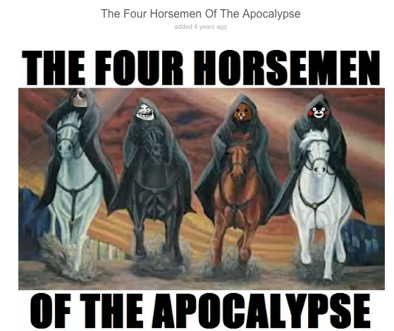 525 meme team four horsemen of the apocalypse know your meme