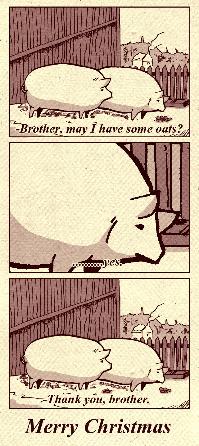 Yes Brother. | Brother, May I Have Some Oats | Know Your Meme