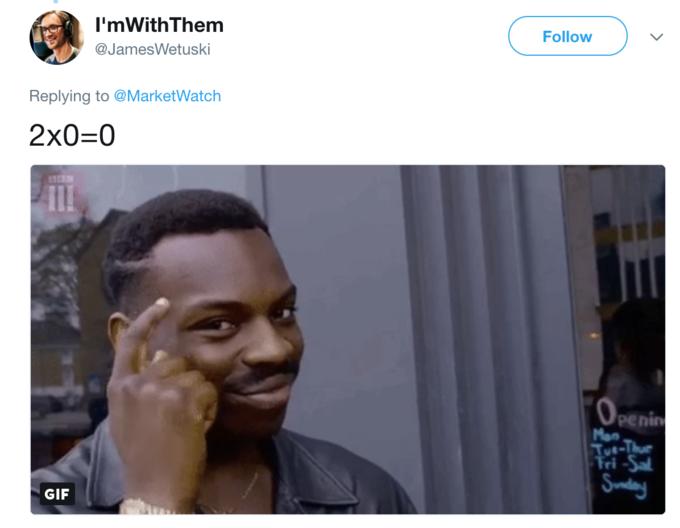 I'mWithThem @JamesWetuski Follow Replying to @MarketWatch 2x0-0 penin ri GIF
