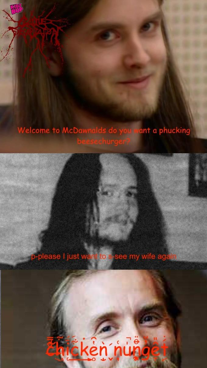 Welcome to McDawnalds do you ant a phucking beesechurger p-please I just want to s-see my wife again thicken nuget en pu