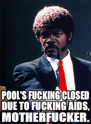 Pool__s_Closed_by_jimmyhotpants image 8442] pool's closed know your meme,Pools Closed Meme