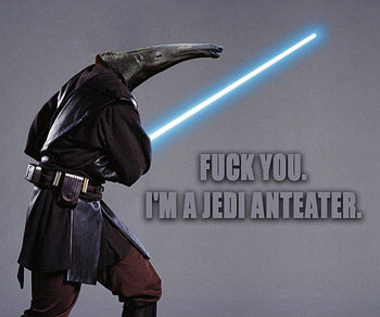 [Image: jedi-anteater.jpg]