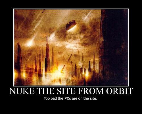 3037684839_0baf1df057 image 30162] nuke it from orbit know your meme