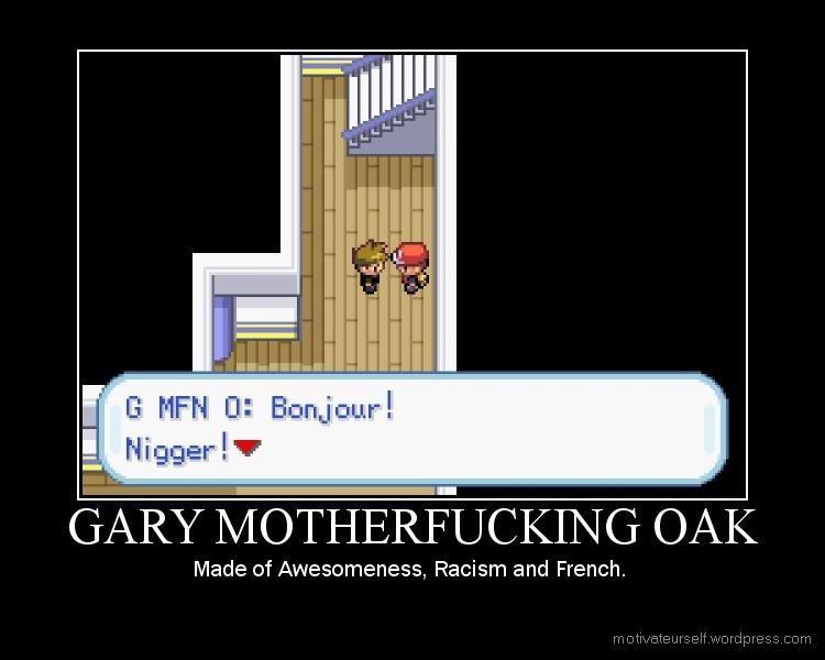 gary motherfucking oak gary motherfucking oak gary oak know your meme