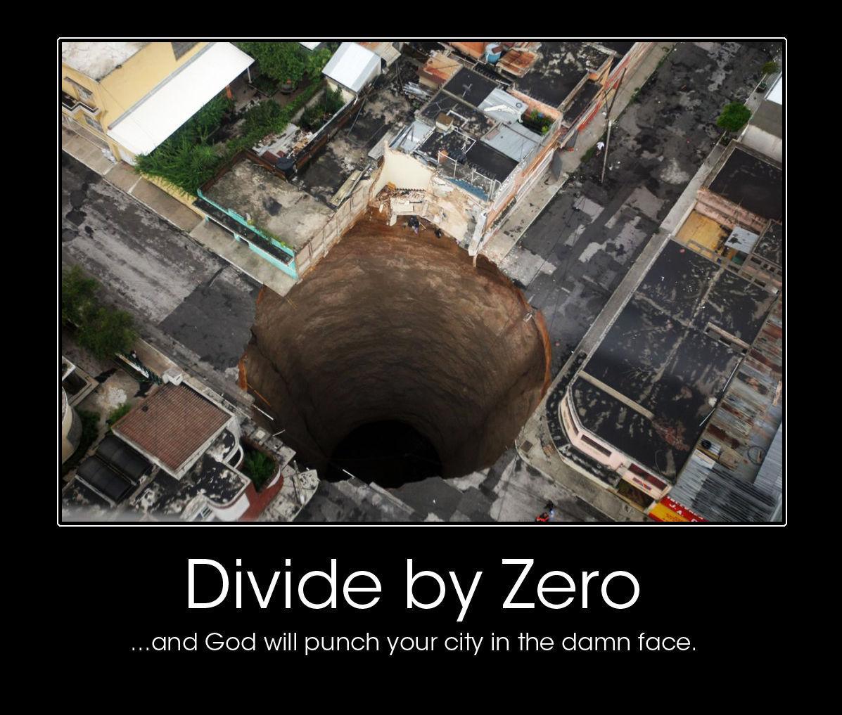 dividexzero.jpg: http://knowyourmeme.com/photos/52822-divide-by-zero