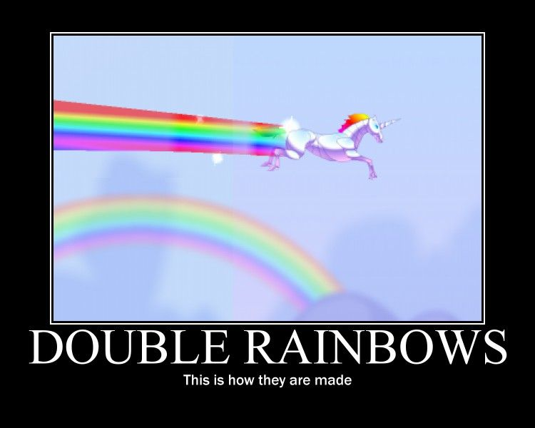 Double Rainbow Demotivator image 59346] double rainbow know your meme