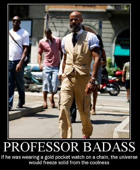 [Image: professor-badass.jpg]