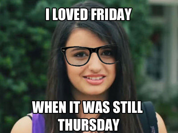 dd8 image 106863] rebecca black friday know your meme