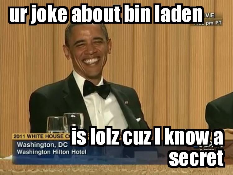 obama lolz bin laden seth meyers joke image 119608] osama bin laden's death know your meme
