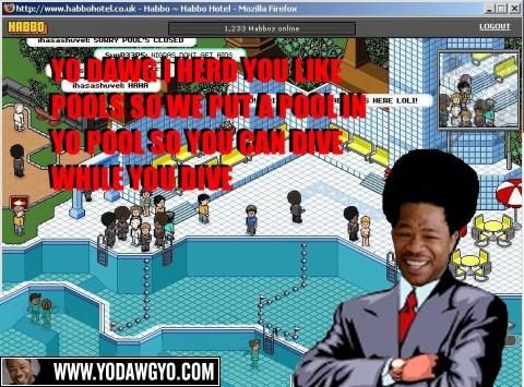 xzibit yo dawg i herd you like pools image 126966] pool's closed know your meme,Pools Closed Meme