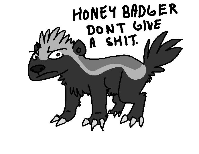 Honey badger don't care | Honey Badger | Know Your Meme  Honey badger do...