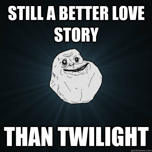 35j0zj image 219138] still a better love story than twilight know