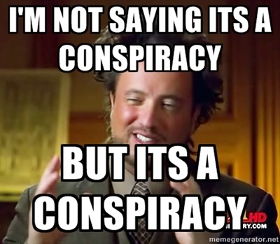 Image result for conspiracy meme