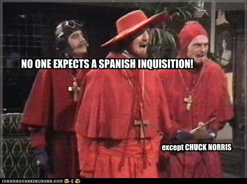 a36 image 242033] nobody expects the spanish inquisition know,Spanish Inquisition Meme