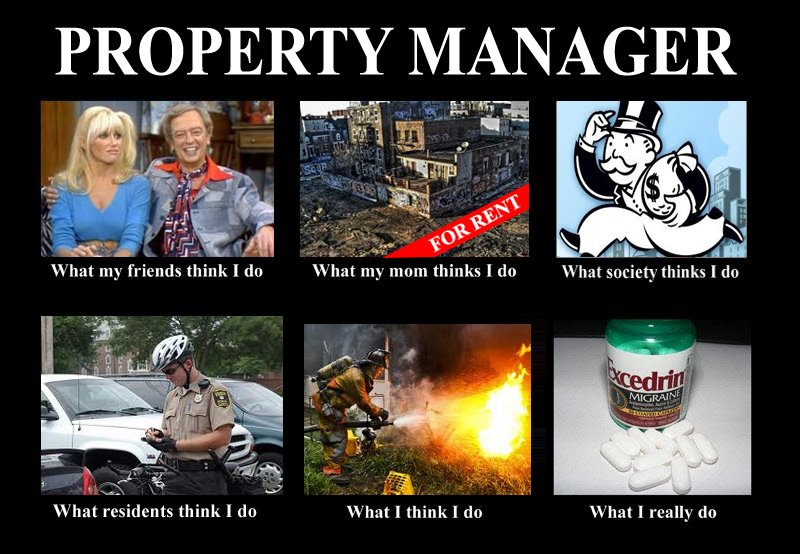 What people think i do what i really do know your meme property manager what my friends think i dowhat my mom thinks i do for rent what solutioingenieria Images