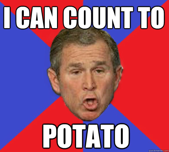 [Image - 251365] | I Can Count to Potato | Know Your Meme