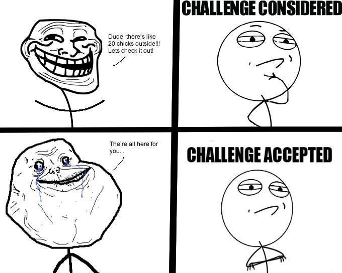meme faces challenge accepted - photo #16