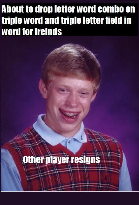 Bad luck brian original