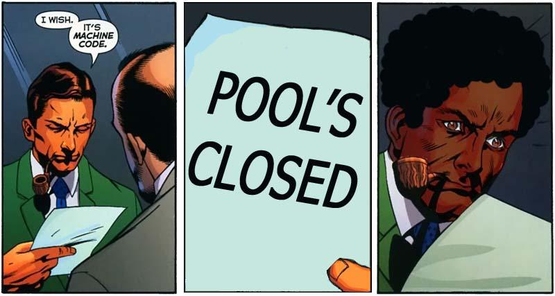 d1d image 306469] pool's closed know your meme,Pools Closed Meme