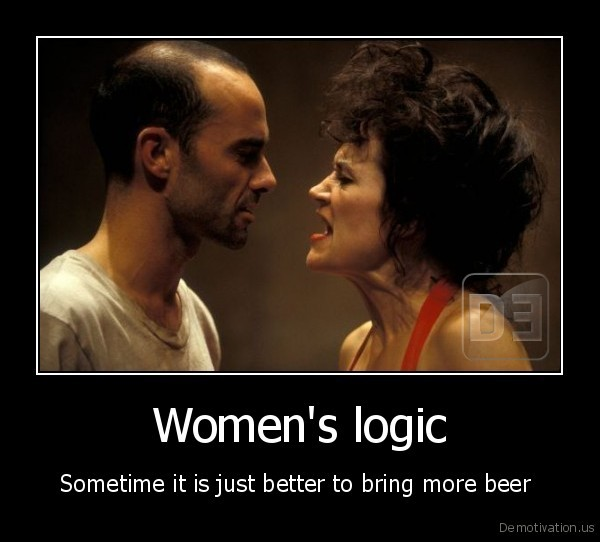 608 sometimes it's just better to bring more beer women logic know