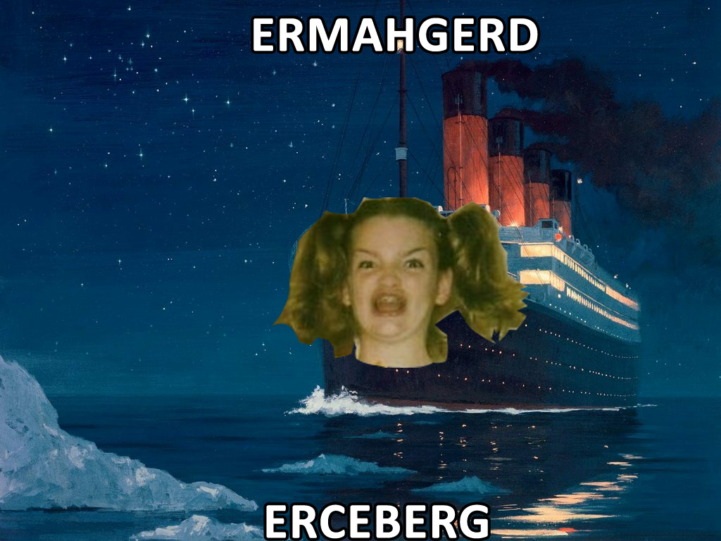 erceberg ermahgerd know your meme