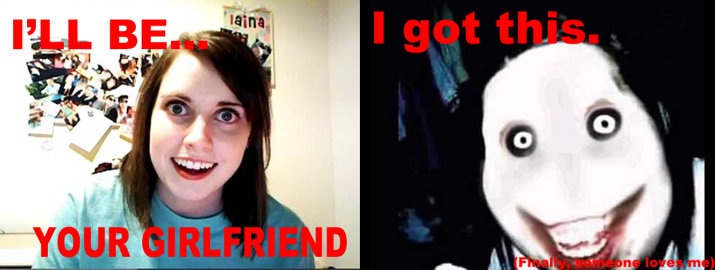 577 ok overly attached girlfriend know your meme