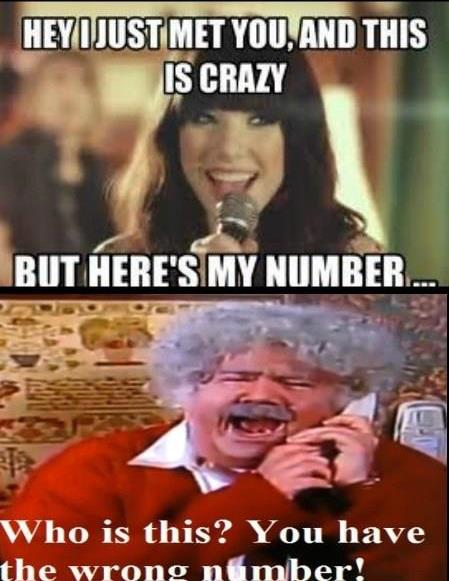 a93 wrong number call me maybe know your meme