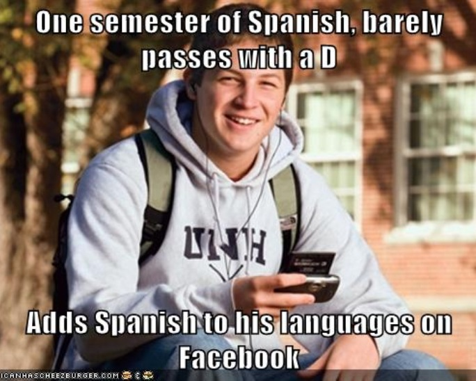 274 one semester of spanish college freshman know your meme