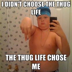 06d thyg lyfe i didn't choose the thug life, the thug life chose me