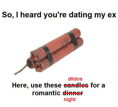 I Heard Your Dating My Ex Quotes
