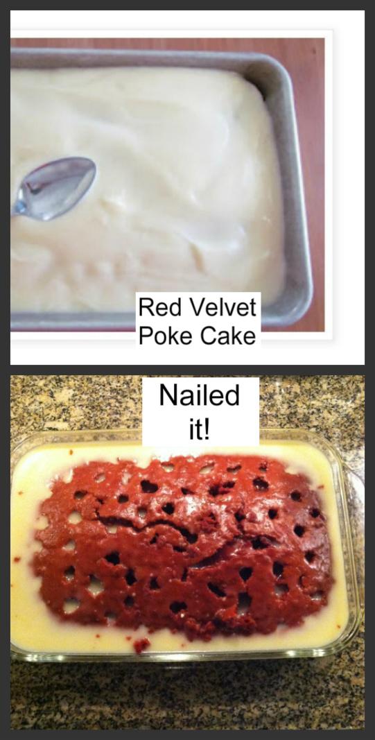 Red Velvet Poke Cake On Pinterest Nailed It Know Your Meme