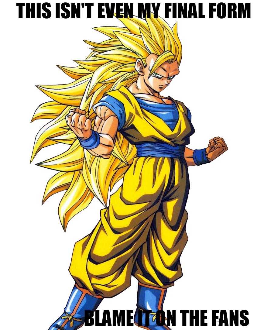 Goku ssj3 this isn 39 t even my final form know your meme - Goku super sayen ...