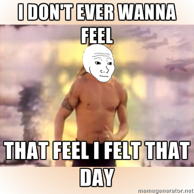 a10 i don't ever wanna feel that feel i felt that day i know that