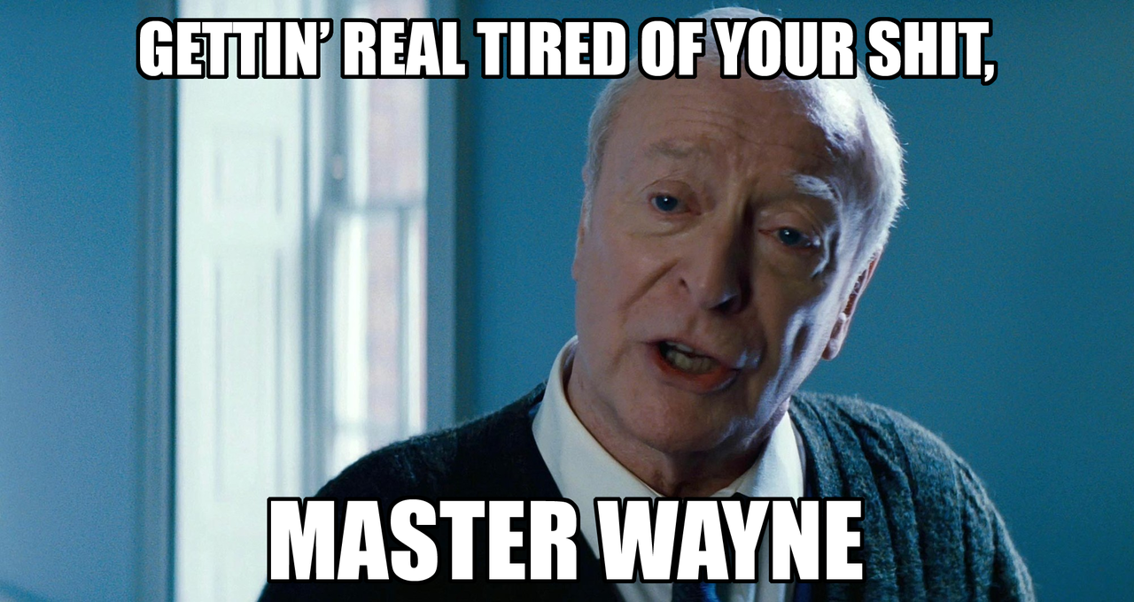 dd5 gettin' real tired of your shit, master wayne getting real tired