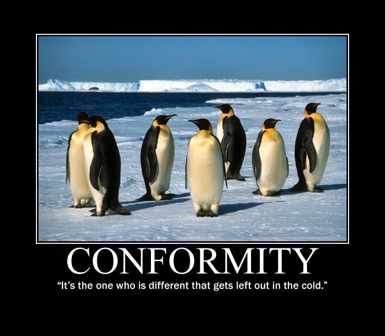 Conformity Demotivational Posters Know Your Meme