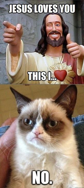 ca4 jesus loves you grumpy cat know your meme,Buddy Jesus Meme